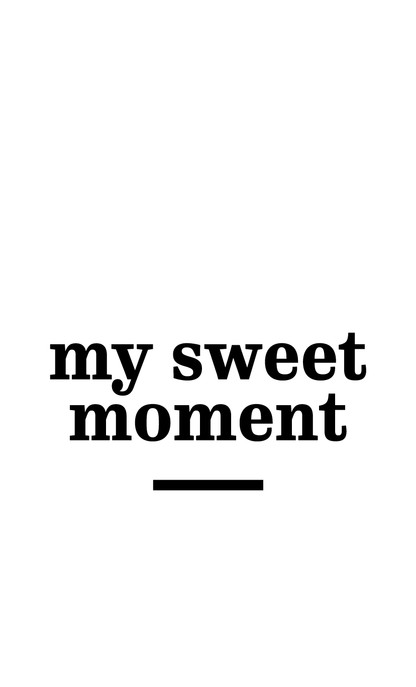 {$custom.my-sweet-moment$}